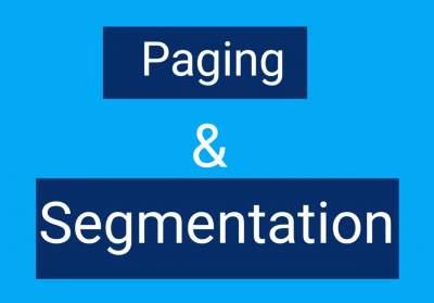 Paging & Segmentation in Hindi | OS में पेजिंग थता सेगमेंटेशन क्या है।